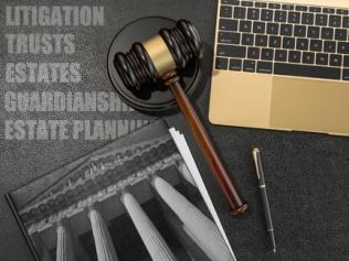 Esatet planning and probate litigation