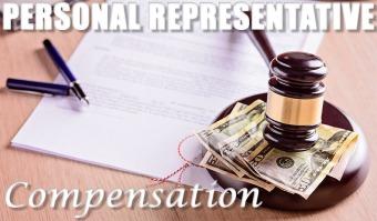 Personal Representative's compensation
